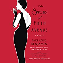 The Swans of Fifth Avenue: A Novel Audiobook by Melanie Benjamin Narrated by Cassandra Campbell, Paul Boehmer