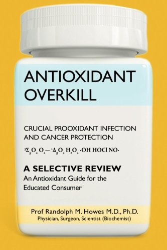 Antioxidant Overkill: Crucial Prooxidant Infection And Cancer Protection