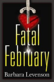 Fatal February (Mary Magruder Katz)