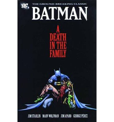 A Death in the Family (Batman) Starlin, Jim ( Author ) Nov-22-2011 Paperback