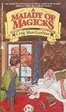 A Malady of Magicks (The Exploits of Ebenezum, Bk. 1) (0441516610) by Craig Shaw Gardner