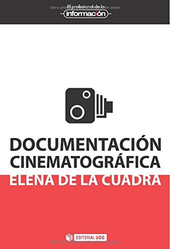 Documentación cinematográfica (El Profesional de la Información)