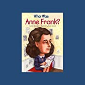 Who Was Anne Frank? | [Ann Abramson]