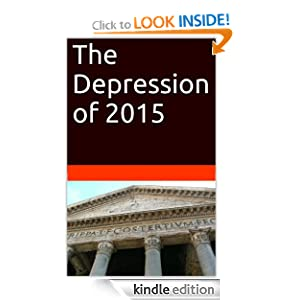 The Depression of 2015 J Rafael Aguayo