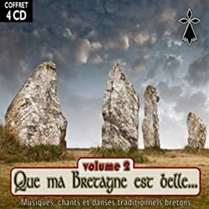 Que ma Bretagne est belle - Volume 2 - Coffret 4 CD