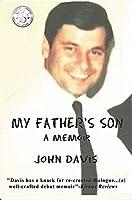 My Father's Son: A Memoir