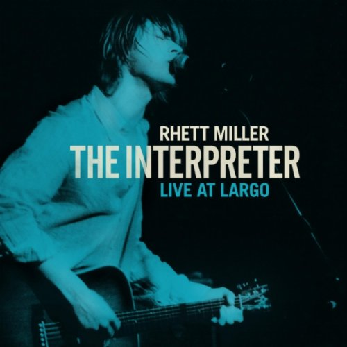 Rhett Miller - The Interpreter