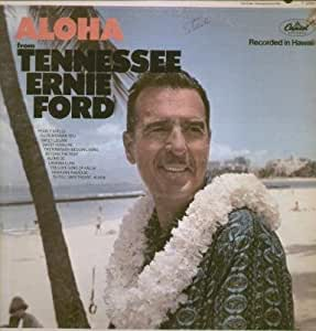 tennessee ernie ford aloha music. Cars Review. Best American Auto & Cars Review
