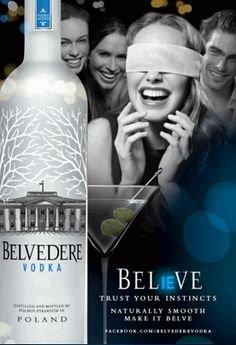 print-ad-for-2010-belvedere-vodka-believe-woman-blindfolded-scene