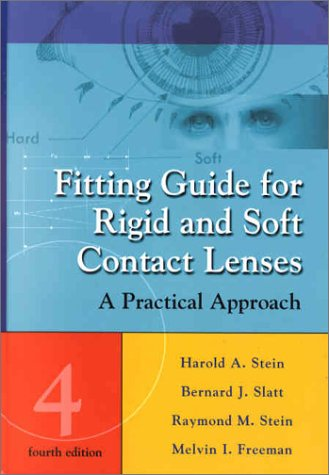 Fitting Guide for Rigid and Soft Contact Lenses: A Practical Approach