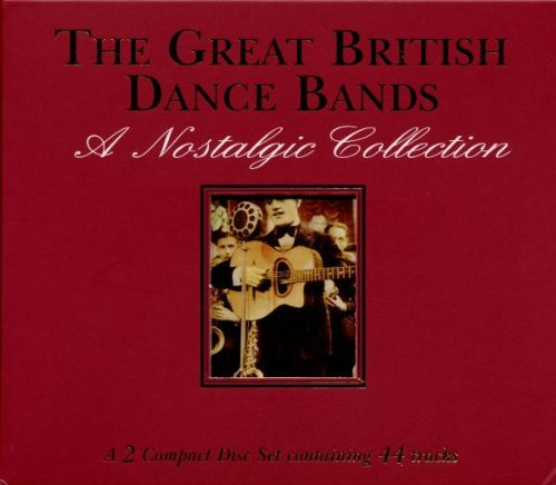 Great British Dance Bands: Nostalgic Collection (British Big Bands compare prices)
