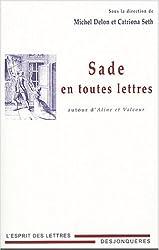 Sade en toutes lettres : Autour d'Aline et Valcour