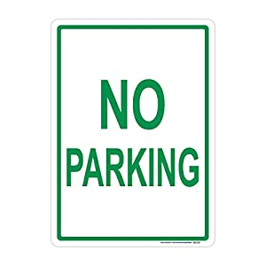 No Parking Sign, Green, Includes Holes, 3M Sheeting, Highest Gauge Aluminum, Laminated, UV Protected, Made in USA, Safety, Parking