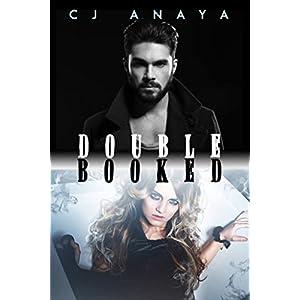 Double Booked: A Romantic Paranormal Adventure (Supernatural Treasure Hunters Series Book 1)
