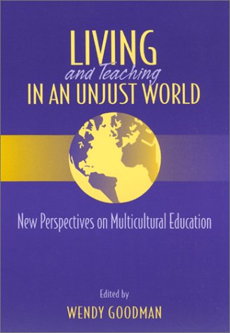 Living and Teaching in an Unjust World: New Perspectives...