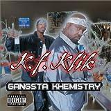 Songtexte von K.F. Klik - Gangsta Khemistry