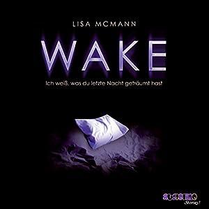 Wake (Ich weiß, was du letzte Nacht geträumt hast 1) Hörbuch