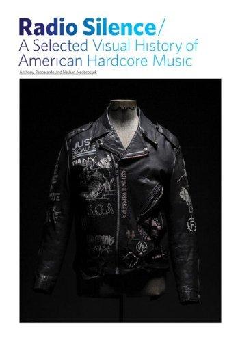 Radio Silence: A Selected Visual History of American Hardcore Music by Anthony Pappalardo Nathan Nedorostek (9-Oct-2008) Paperback