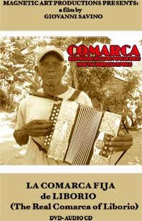 La Comarca Fija De Liborio (The Real Comarca of Liborio) - Disappearing Religious Popular Music from the Dominican Republic - 2 disc set, DVD & CD