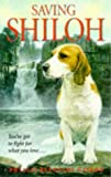 Saving Shiloh (0330370464) by Naylor, Phyllis Reynolds