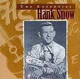 I Ain't Been Anywhere - Hank Snow