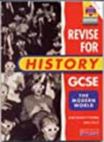 img - for Revise for History GCSE: Evaluation Pack: Modern World book / textbook / text book