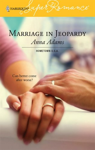 Image for Marriage in Jeopardy: Hometown U.S.A. (Harlequin Superromance No. 1336) (Harlequin Superromance)