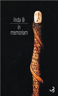 In memoriam par Linda Lê