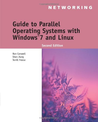 Guide to Parallel Operating Systems with Windows 7 and...