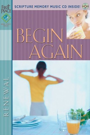 Begin Again (First Place Bible Study)