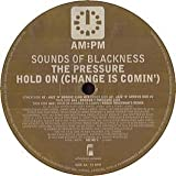 echange, troc Sounds of Blackness - Pressure (Jazz 'n' Groove/Booker T Mixes)/Hold on (Roger Troutman Mix)