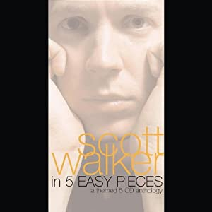 Scott Walker in 5 Easy Pieces