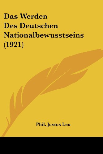 Das Werden Des Deutschen Nationalbewusstseins (1921)
