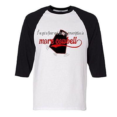 More Cowbell I Got A Fever Need A Cure Raglan Baseball T-Shirt