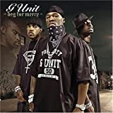 G-UNIT-BEG FOR MERCY (EDITED)