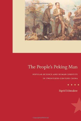The People's Peking Man: Popular Science and Human...