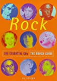 Rough Guide 100 Essential Cds Rock 1e