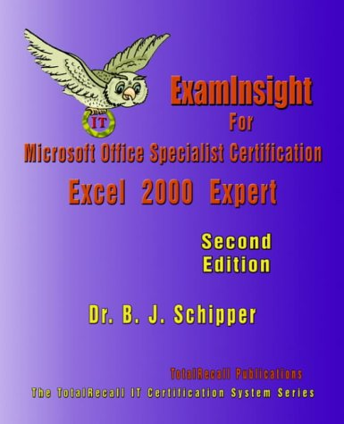 Examinsight for Microsoft Office Specialist Certification: Excel 2000 Expert Exam