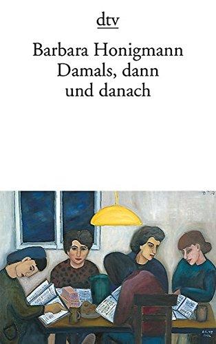 Damals, Dann Und Danach (German Edition)