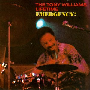 Emergency by Tony Williams &amp; Lifetime
