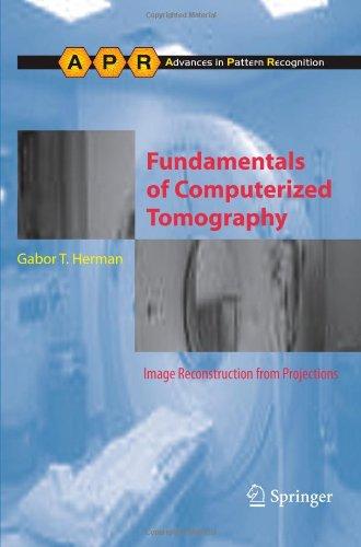 Principes fondamentaux de la tomographie par ordinateur : Reconstruction de Projections (avances dans l'ordinateur modèle de Vision et de la reconnaissance) d'images