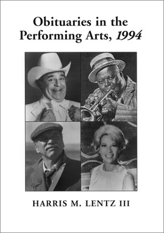 Film, Television, Radio, Theatre, Dance, Music, Cartoons And Pop Culture (Obituaries In The Performing Arts)