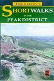 Tom Lawton's Short Walks in the Peak District (Short Walks)