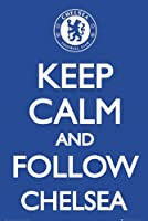 Maxi Poster featuring Chelsea Football Club, A Humorous Take on the WWII Propaganda Poster 'Keep Calm' 61x91.5cm