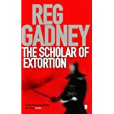 The Scholar of Extortionby Reg Gadney