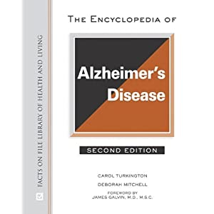 The Encyclopedia of Alzheimer's Disease, 2nd Edition (Facts on File Library of Health and Living)