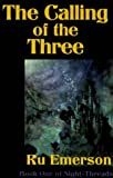 The Calling of the Three (Night-Threads) (0759218722) by Emerson, Ru