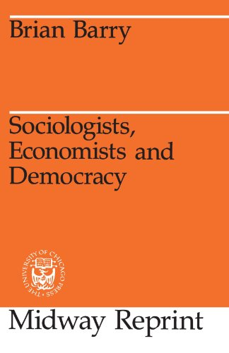 Sociologists, Economists, and Democracy (Midway Reprint)