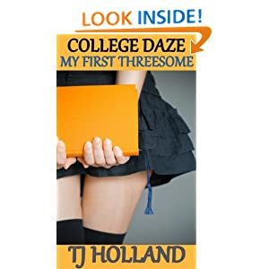 My First Threesome (College Daze) TJ Holland