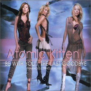 Atomic Kitten - Last Goodbye - Zortam Music